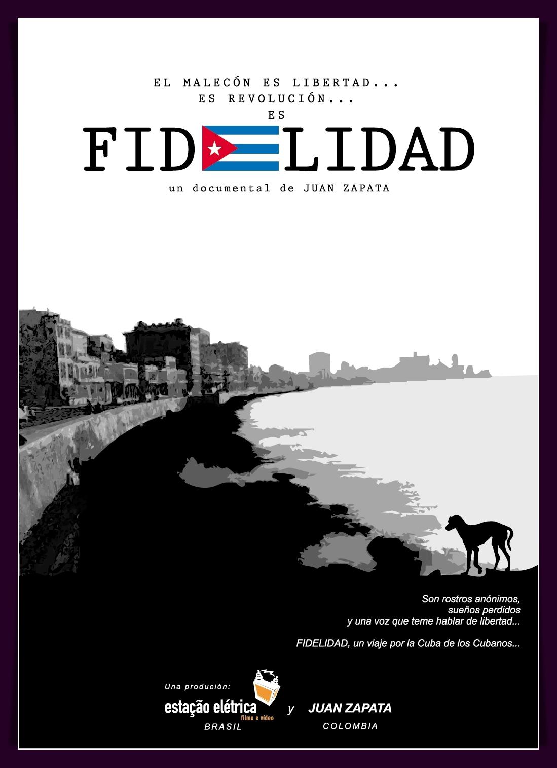 Fidelidad documental cuba afiche / Fidelidad cuba documentary poster