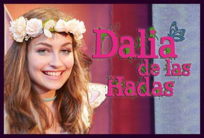 Dalia de las hadas serie juvenil afiche Anna Mirabile / Dalia de las hadas teen serie poster Anna Mirabile